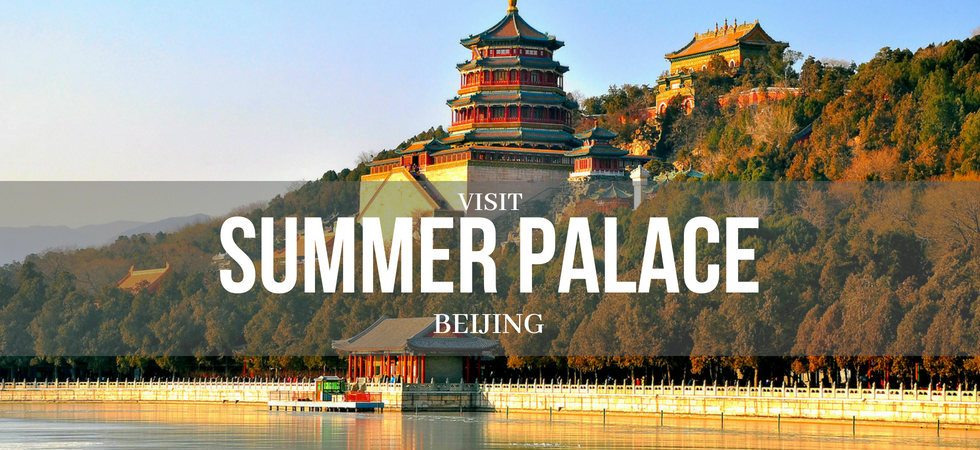 The Summer Palace Beijing [Full Guide inc. Tour Route ...