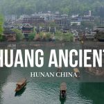 Fenghuang of Hunan Province – an Escape from Modernity