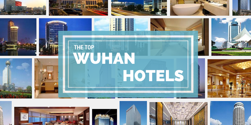 The Top 13 Hotels in Wuhan China