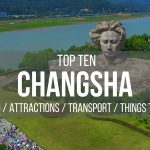 The Top 10 of Changsha:  Attractions, What to Eat & Where to Stay