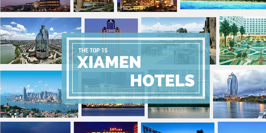The Top 15 Xiamen Hotels