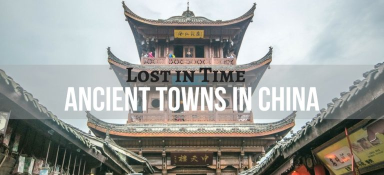China's Mysterious Ancient Towns and Where to Find Them