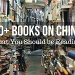 60+ Books on China That You Should be Reading