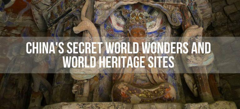 China's Secret World Wonders and World Heritage Sites